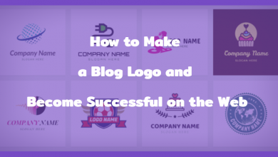 Photo of How to Make a Blog Logo and Become Successful