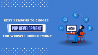Photo of Top reasons to choose PHP for website development