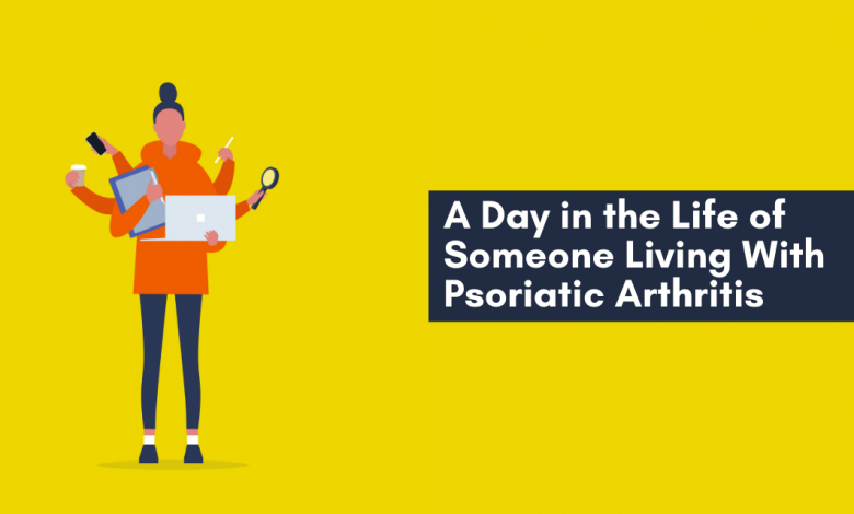 Living with Psoriatic Arthritis