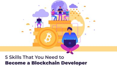 Photo of 5 Skills That You Need to Become a Blockchain Developer