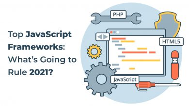 Photo of Top JavaScript Frameworks: What's Going to Rule 2021