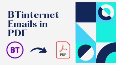 Photo of Download BTinternet Emails in PDF – Best Ways to Save Emails Perfectly